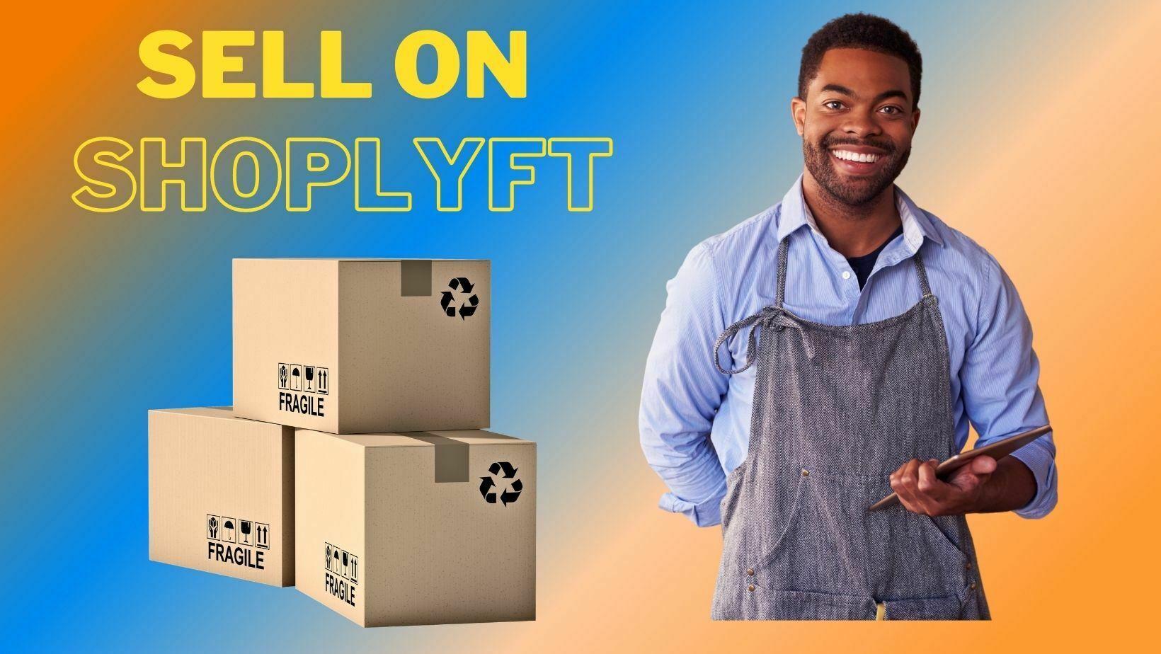 Sell On Shoplyft